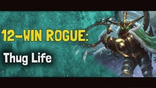 Hearthstone Arena | 12-Win Rogue: Thug Life (Boomsday #14)