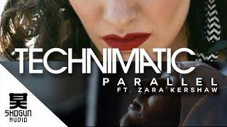 Technimatic Ft. Zara Kershaw - Parallel (Official Music Video)