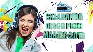 Składanka Disco Polo Marzec 2016 (Disco-Polo.info)