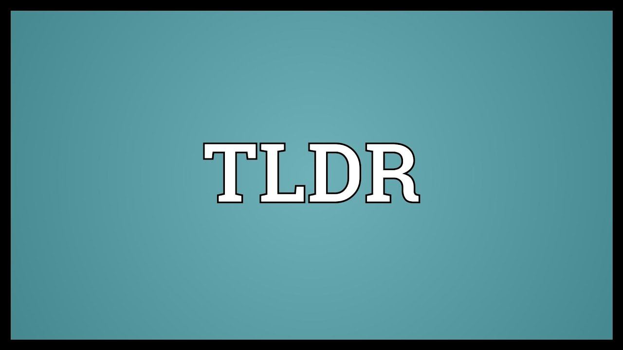 TLDR Meaning - YouTube