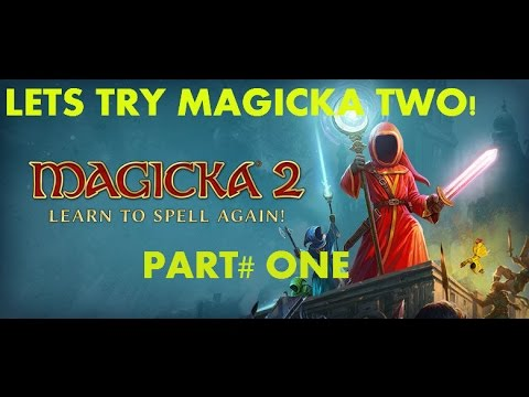 LET'S PLAY Magicka 2 gameplay (walk though) . |