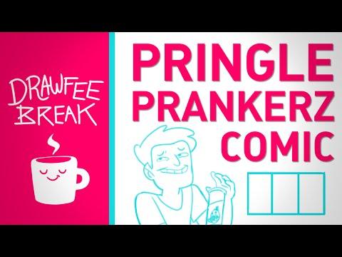 Pringle Prankerz comic - DRAWFEE BREAK