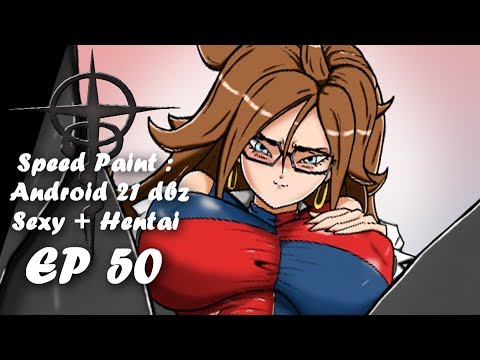 -=《Speed Paint》=- : Sexy + Hentai Android 21 Dbz By KINGS-GZ