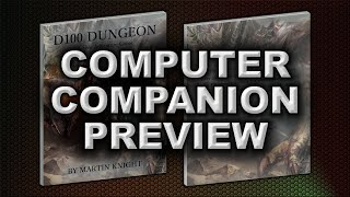 COMPUTER COMPANION PREVIEW (D100 DUNGEON)