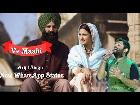 Ve Mahi - Arijit Singh | Latest WhatsApp Status | Kesari