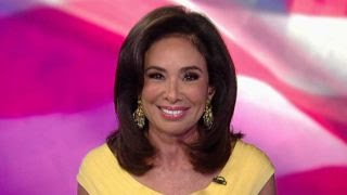 Judge Jeanine: Freaked out Dems see collusion everywhere