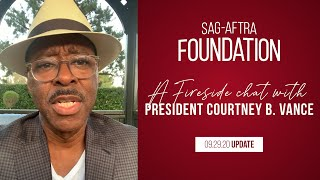 Monthly Fireside Chat with Foundation President Courtney B. Vance 9/29/20