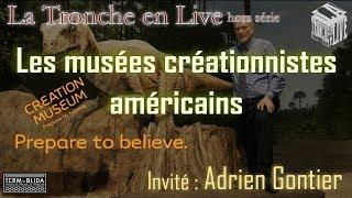 Les musées créationnistes américains (Tronche en live Hors série)