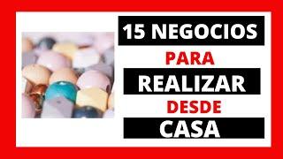 15 NEGOCIOS RENTABLES DESDE CASA CON POCA INVERSIÓN - PARTE 1
