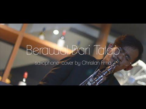 Yura Yunita - Berawal Dari Tatap ( saxophone cover by Christian Ama )
