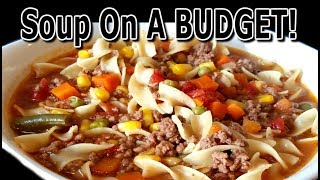 Poor Man's Soup!! - How to make Delicious Soup on a BUDGET! - The Wolfe Pit