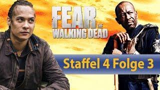 Fear The Walking Dead Staffel 4 - Die besten Momente aus Folge 3