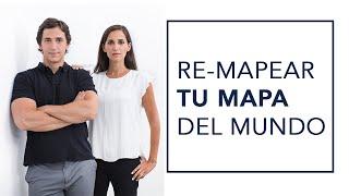 """Re-Mapeando tu Mapa Personal de la """"Realidad"""" y cómo gestionar tu resistencia a cambiar"""