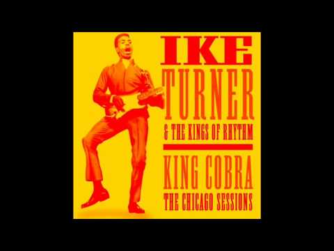 Ike Turner & The Kings Of Rhythm - You've Got To Lose.