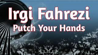 Irgi Fahrezi_-Putch Your Hands_-(Fvnky Night Style)_-2019-_