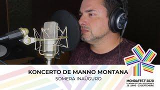 #mondafest2020 Somera Inaŭguro: Koncerto de Manno Montanna