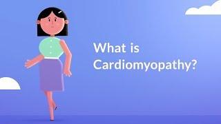What is Cardiomyopathy? (Heart Muscle Disease)