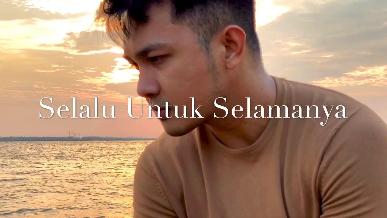 Download SELALU UNTUK SELAMANYA (Fatur) - COVER BY : YOGIE NANDES