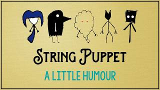 Little Fears presents: String Puppets - A humorous short story / flash fiction funny