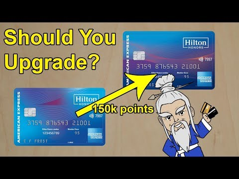 Should You Upgrade To The Hilton Honors Ascend Card?