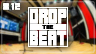 Is Practice Important? | Drop The Beat Podcast #12