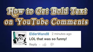 Video How to Get Bold Text on YouTube Comments | 2015 | FAST and EASY! download MP3, 3GP, MP4, WEBM, AVI, FLV Juli 2018