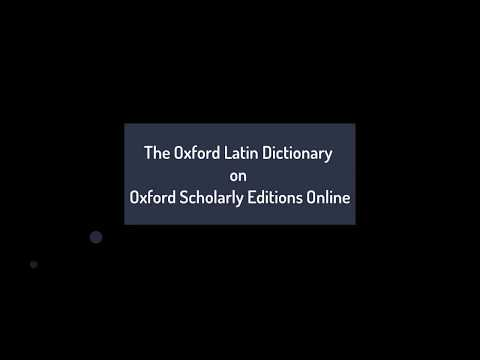 The Oxford Latin Dictionary on Oxford Scholarly Editions Online