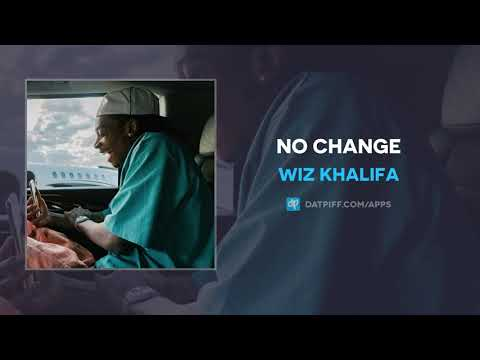Wiz Khalifa - No Change