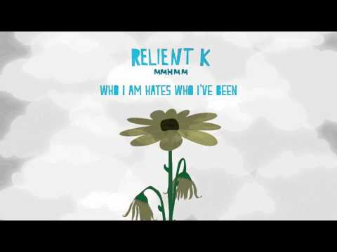 Relient K | Who I Am Hates Who I've Been (Official Audio Stream)