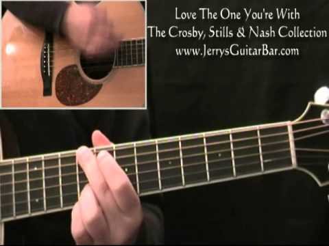 How to Play Crosby, Stills and Nash Love The One You're With Guitar Lesson