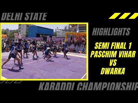 Highlights | Paschim Vihar vs Dwarka | Semi-final 1 | Delhi State Kabaddi Championship