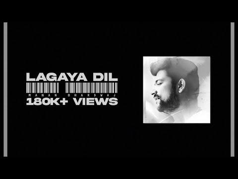 Lagaya Dil Manan Bhardwaj New Lyrics Sajjad Ali Hindi Punjabi Songs Lyrics