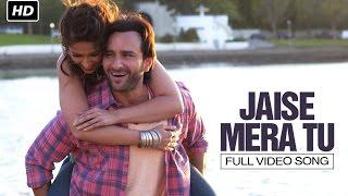 Jaise Mera Tu | Full Video Song | Happy Ending | Saif Ali Khan & Ileana D'Cruz