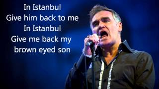Morrissey-Istanbul (Lyrics)