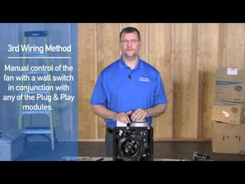 Wiring Diagram Panasonic Whispergreen Select: Three Ways to Wire a Panasonic WhisperGreen Select Exhaust Fan    ,