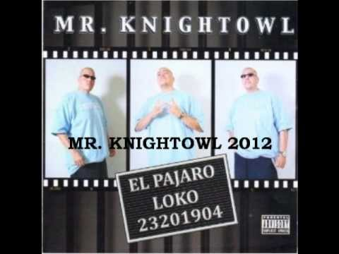 Mr. Knightowl - Junto A Mi