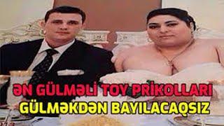 Azeri Toy Prikollari En Gulmeli Videolar 2021