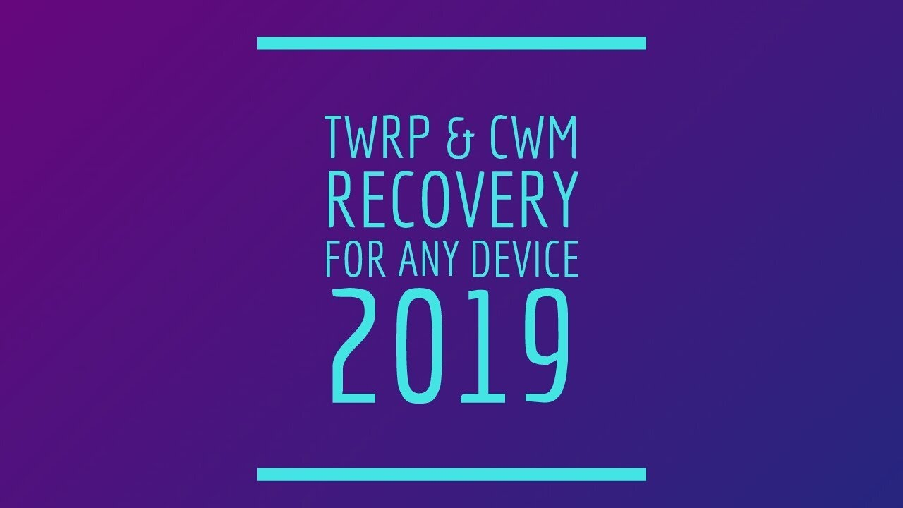 [Latest 2019] TWRP and cwm recovery for any android device IN 2 MINUTES  [New Universal method 2019]