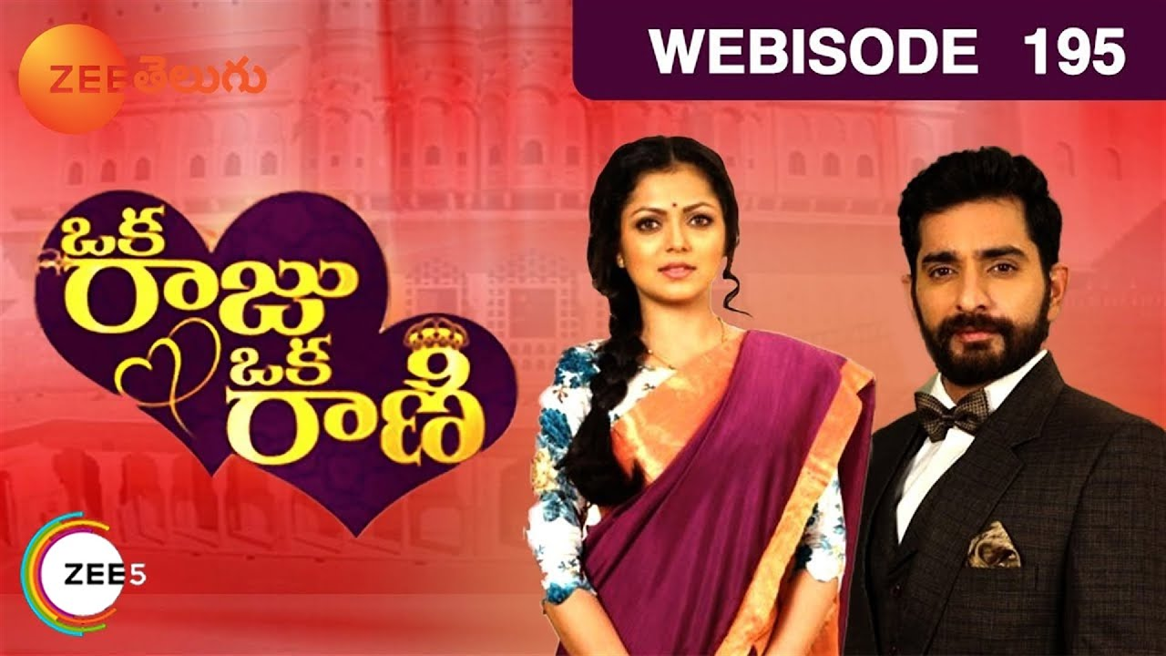 Oka Raju Oka Rani - Indian Telugu Story - Epi 195 - Mar 27, 2017 - Zee  Telugu TV Serial - Webisode by Zee Telugu