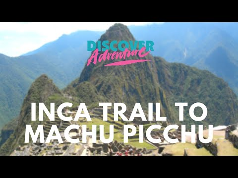 Trekking the iconic Inca Trail to Machu Picchu, Peru