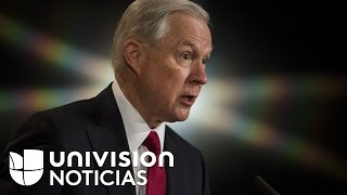 """Jeff Sessions a los inmigrantes: """"No vengan, serán detenidos y deportados"""""""