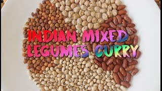 Indian Mixed Legumes Curry | Chickpea|Black Channa|Kidney Beans|Lobia