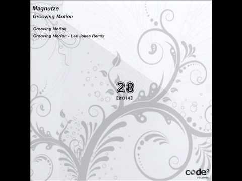 Magnutze - Grooving Motion