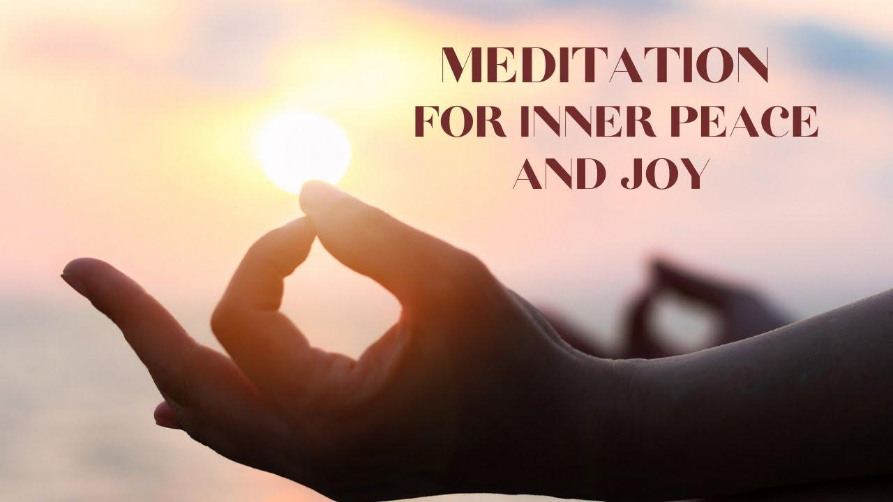 Meditation for inner peace and joy - YouTube