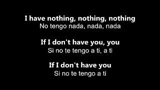 ♥ I Have Nothing ♥ No Tengo Nada ~ por Whitney Houston - Letra en inglés y español