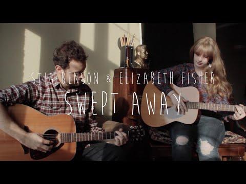 Avett Brothers - Swept Away (Cover) - Stig Benson & Elizabeth Fisher