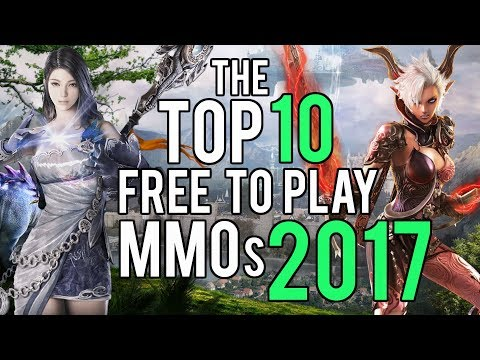 Top 10 Free To Play MMOs 2017