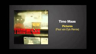 Paul van Dyk Remix of PICTURES by Timo Maas