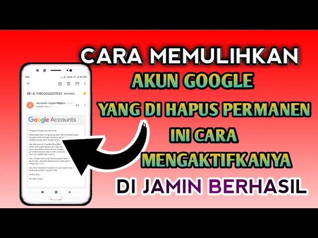 Cara Memulihkan Akun Google Yang Terhapus Permanen Video Tutorial Youtube