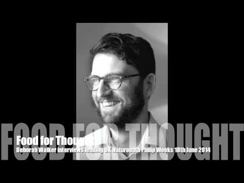 Food for Thought with Philip Weeks 18th June 2014